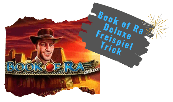 Book of Ra Deluxe Freispiel Trick